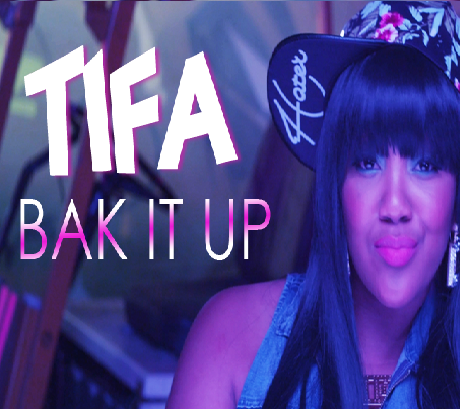 "Tifa ""Bak It Up"" – Island King Records [June 2014]"